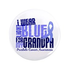 "I Wear Light Blue 6.4 Prostate Cancer 3.5"" Button"