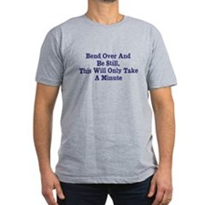 Bend Over Minute Man Men's Fitted Tee