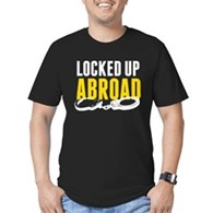 Locked Up Abroad Men's Fitted T-Shirt