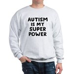 Autism Superpower Sweatshirt
