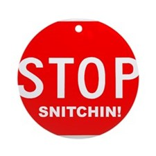 Stop Snitchin' Ornament (Round)