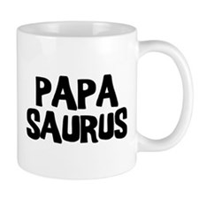 Papasaurus Small Mugs
