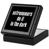 Astronomers Do It... Keepsake Box