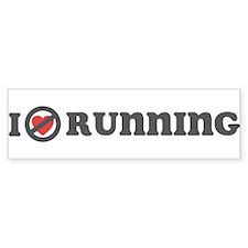 Don't Heart Running Bumper Sticker