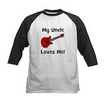 My Uncle Loves Me! w/guitar Kids Baseball Jersey
