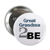 Great Grandma 2 Be Button