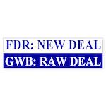 GWB: Raw Deal Bumper Sticker