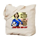 My @#$% List Retro 50's Humor Tote Bag