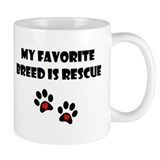 My Favorite Breed is Rescue Mug