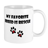 My Favorite Breed is Rescue Small Mug