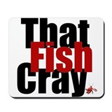 Fish CRAY Mousepad