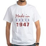 Made In 1947 White T-Shirt