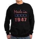 Made In 1947 Sweatshirt (dark)