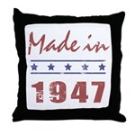 Made In 1947 Throw Pillow