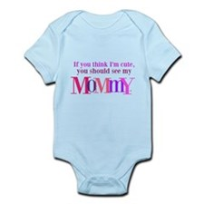 Funny Mommy Infant Bodysuit