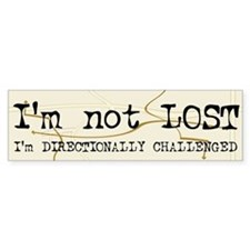 Directionally Challenged Bumper Bumper Sticker