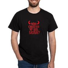 Satan? Black T-Shirt