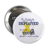 "Daddy is Deployed Blue 2.25"" Button (100 pack)"