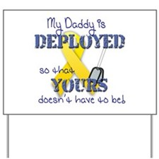 Daddy is Deployed Blue Yard Sign
