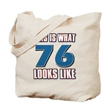 Cool 76 year old birthday designs Tote Bag