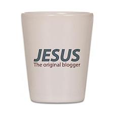 Jesus The original blogger Shot Glass