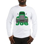 Trucker Joe Long Sleeve T-Shirt
