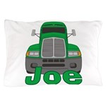 Trucker Joe Pillow Case