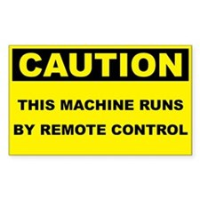 Caution Runs By Remote Control