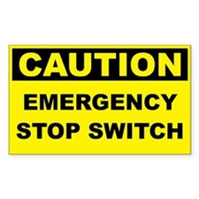 Caution Emergency Stop Switch