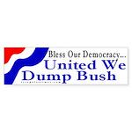 Bless Our Democracy... Bumper Sticker