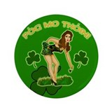 Kiss my @$$ Irish Gaelic 3.5&quot; Button
