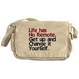Life Has No Remote Messenger Bag