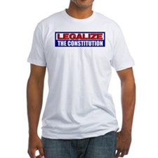 """Legalize The Constitution"" Shirt"
