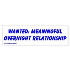 Meaningful Relationship Bumper Car Sticker