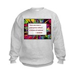 Genius and Madness Kids Sweatshirt