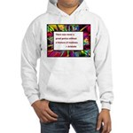 Genius and Madness Hooded Sweatshirt