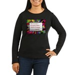 Genius and Madness Women's Long Sleeve Dark T-Shir