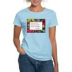 Genius and Madness Women's Light T-Shirt