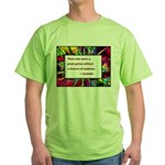 Genius and Madness Green T-Shirt