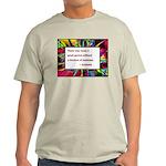 Genius and Madness Light T-Shirt