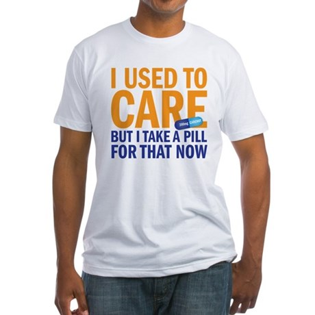 I used to care Fitted T-Shirt