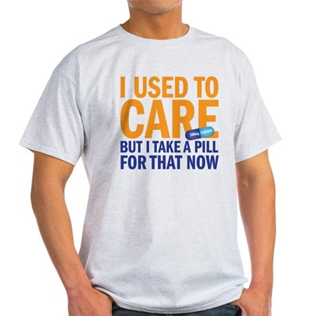 I used to care Light T-Shirt