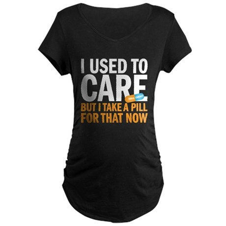 I used to care Maternity Dark T-Shirt