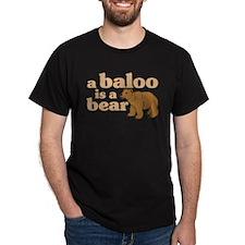 A Baloo is a Bear Black T-Shirt