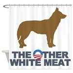 Dog, The Other White Meat Shower Curtain