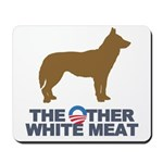 Dog, The Other White Meat Mousepad
