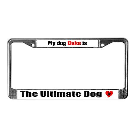 My Dog Duke License Plate Frame