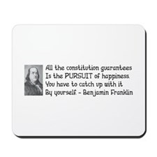 Pursuit of Happiness Mousepad