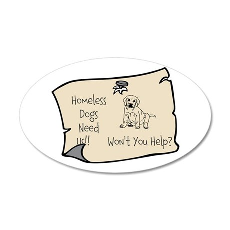Homess Dogs Need Us 38.5 x 24.5 Oval Wall Peel