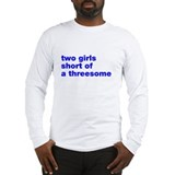 Two Girls Threesome Long Sleeve T-Shirt